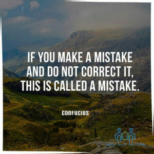 If you make a mistake and do not correct it, this is called mistake.