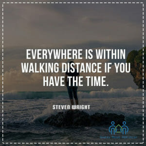 Everywhere is within walking distance if you have the time.