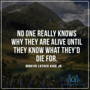 No one really knows why they are alive until they know what they'd die for.
